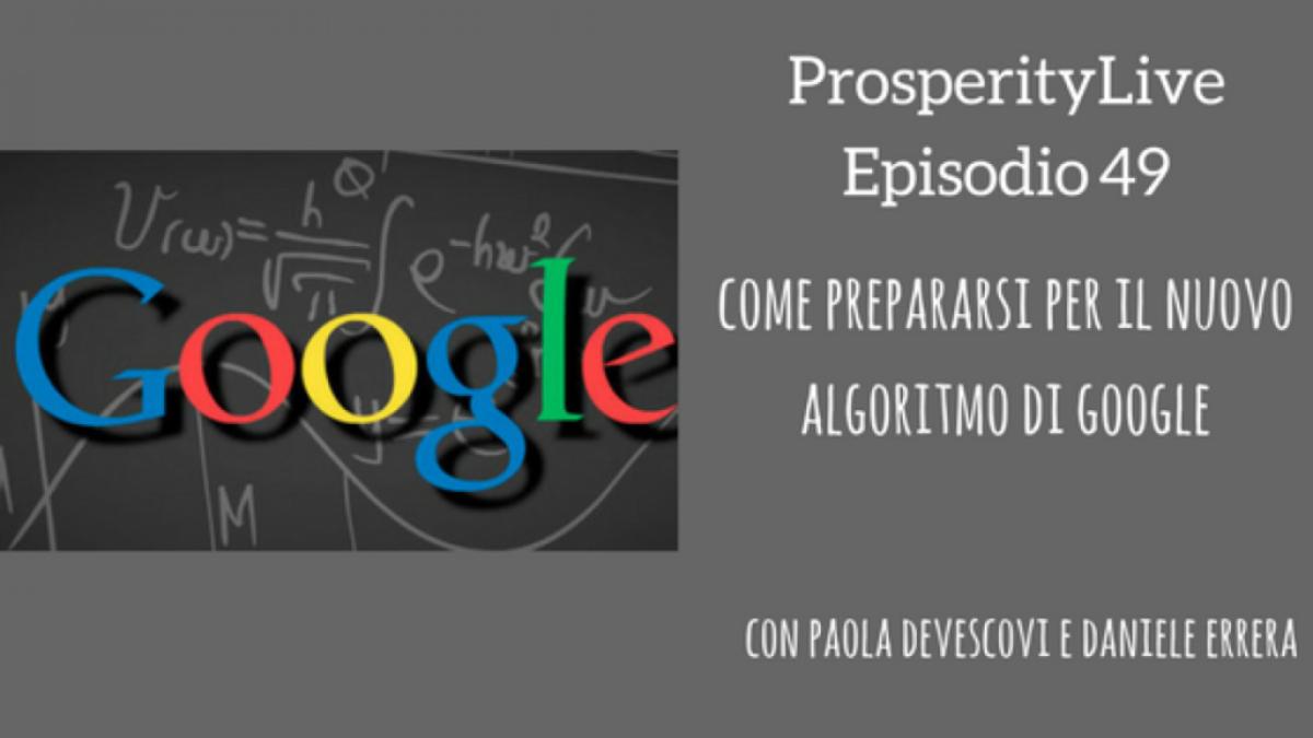 Come prepararsi per i cambiamenti del nuovo algoritmo di Google